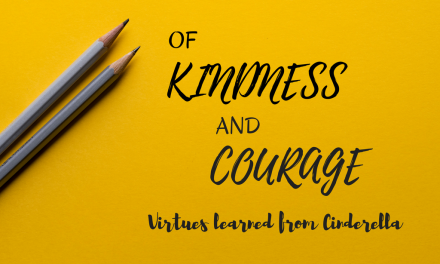 OF KINDNESS AND COURAGE